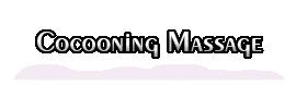 Cocooning Massage